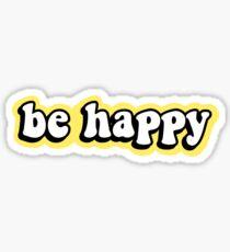 Pegatina Sea feliz