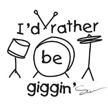 I'd Rather be Giggin - Drums by Camillemeola