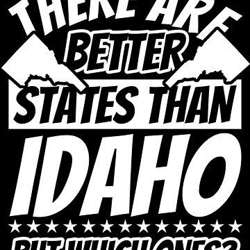 Idaho Funny Sayings - Patriot by fabianb