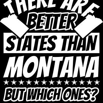 Montana Funny Sayings - Patriot by fabianb