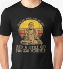 I'm mostly peace love light and a little go Yoga Tshirt Unisex T-Shirt