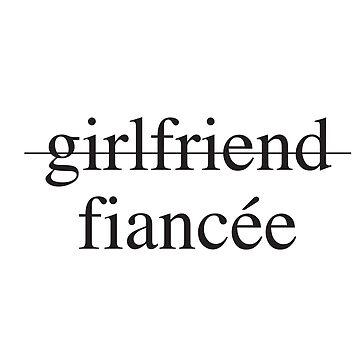 Girlfriend, Fiancee by Designs111