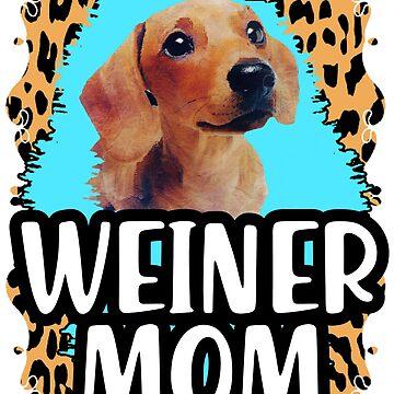 Weiner mom dachshund mom lover by tiffanator606