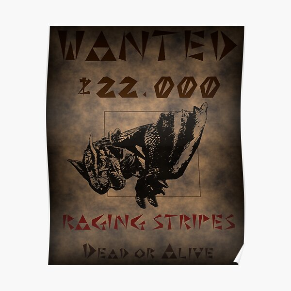 Wanted: Tigrex Poster