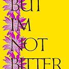 I'm not bitter. by Etakeh
