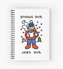 Snows Out Joes Out Spiral Notebook