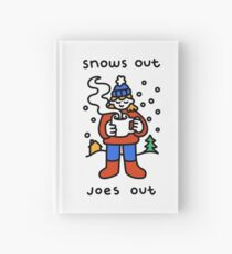 Snows Out Joes Out Hardcover Journal