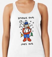 Snows Out Joes Out Racerback Tank Top