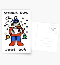 Snows Out Joes Out Postcards