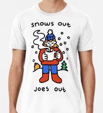 Snows Out Joes Out Premium T-Shirt