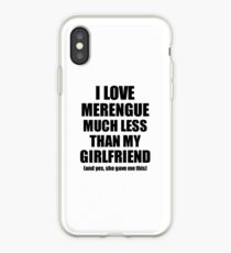 Merengue Boyfriend Funny Valentine Gift Idea For My Bf From Girlfriend I Love iPhone Case
