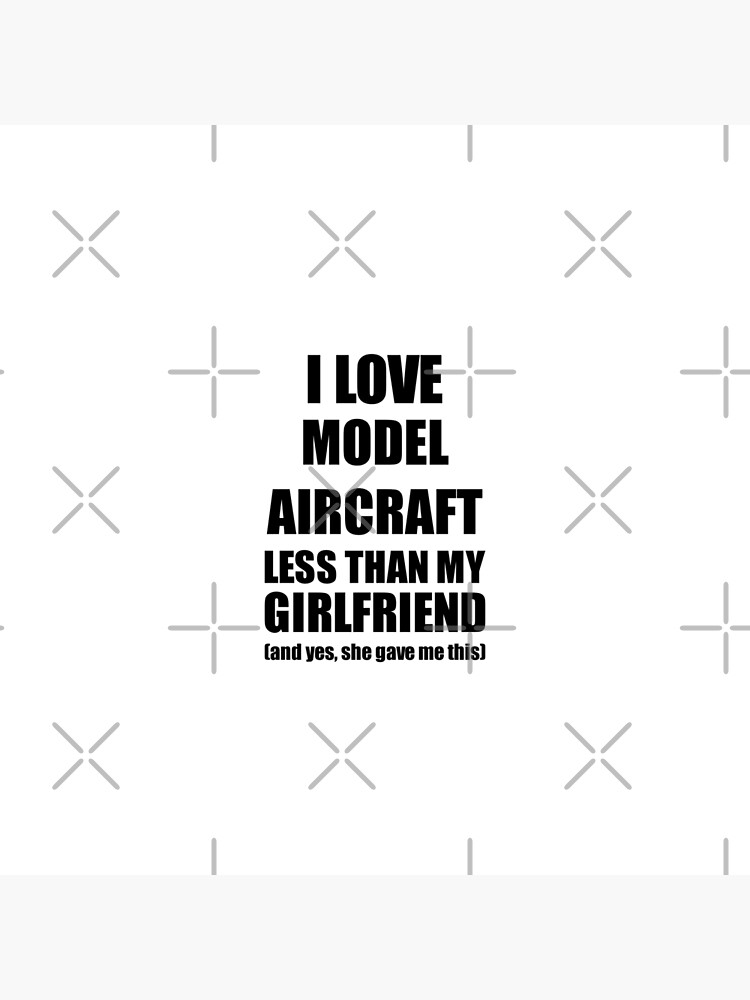 Model Aircraft Boyfriend Funny Valentine Gift Idea For My Bf From Girlfriend I Love von FunnyGiftIdeas