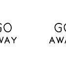 «Go Away Mug Blanco» de Garyck Arntzen