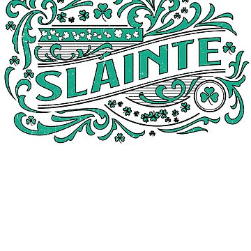 Slainte Irish Gaelic Vintage Weathered Whiskey Label Design by funnytshirtemp