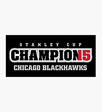 Stanley Cup Champions 2015 Photographic Print
