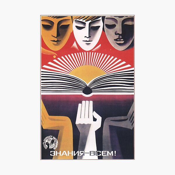 """""""Education to Everyone!"""" - USSR, 1971 - 'Youth Exposes Imperialism' Historic Socialist Propaganda Artwork Photographic Print"""