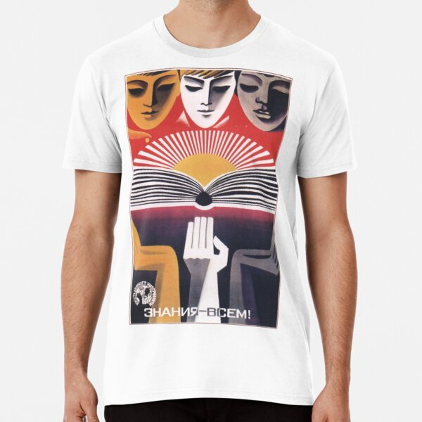 """Education to Everyone!"" - USSR, 1971 - 'Youth Exposes Imperialism' Historic Socialist Propaganda Artwork Premium T-Shirt"