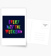 Weekend Every Day Postcards