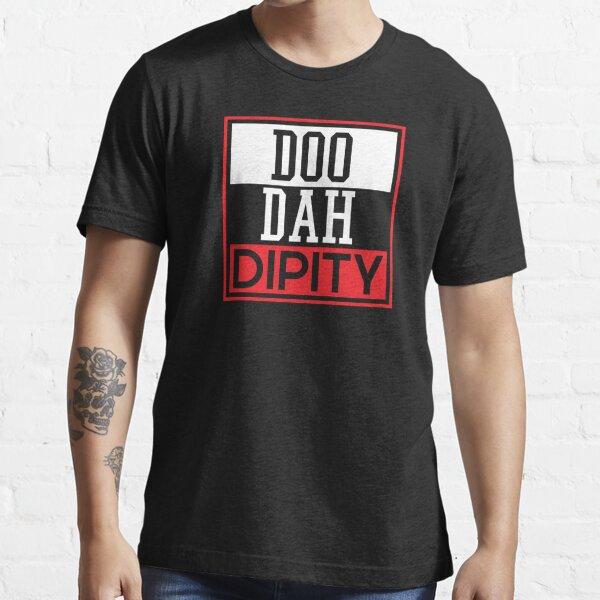 Doo Dah Dipity! Essential T-Shirt