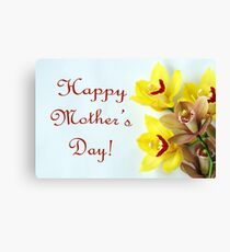 Happy Mother's Day with Orchids Canvas Print