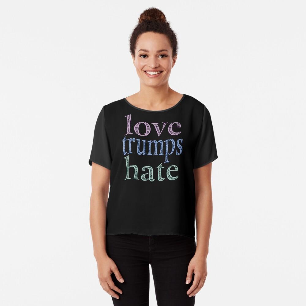 Love Trumps Hate Pretty Pastel Chiffon Top