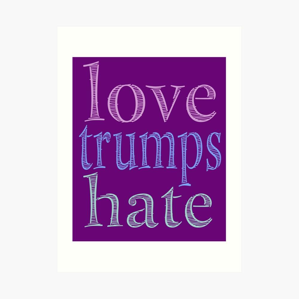 Love Trumps Hate Pretty Pastel Art Print
