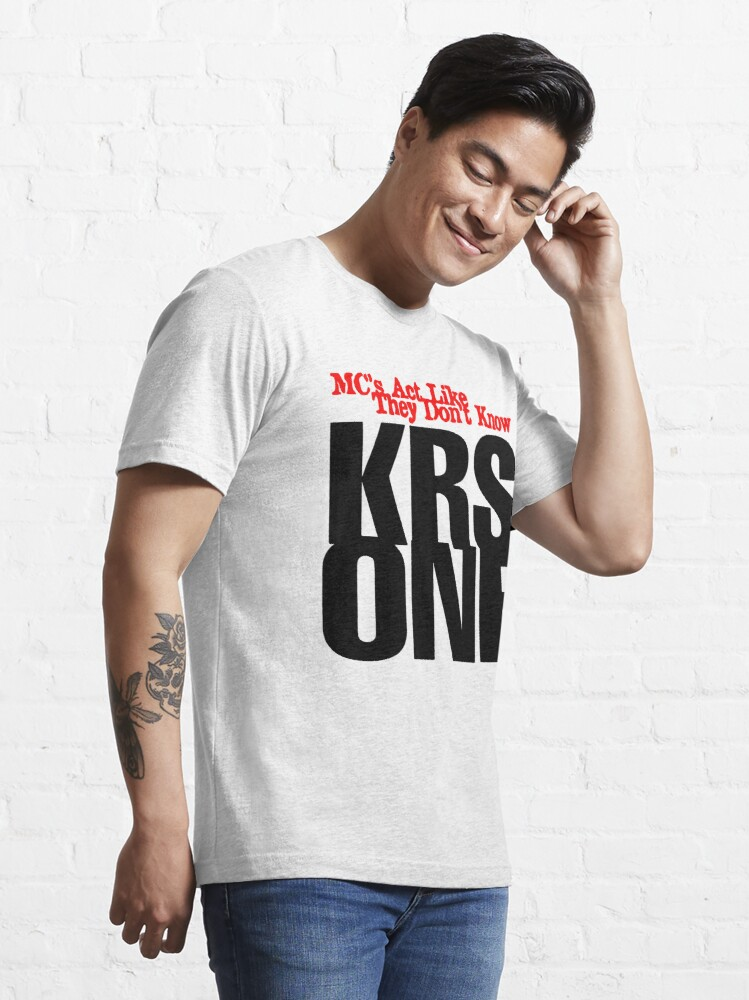 Alternate view of KRS One - Mcs Act like they don't Know Essential T-Shirt