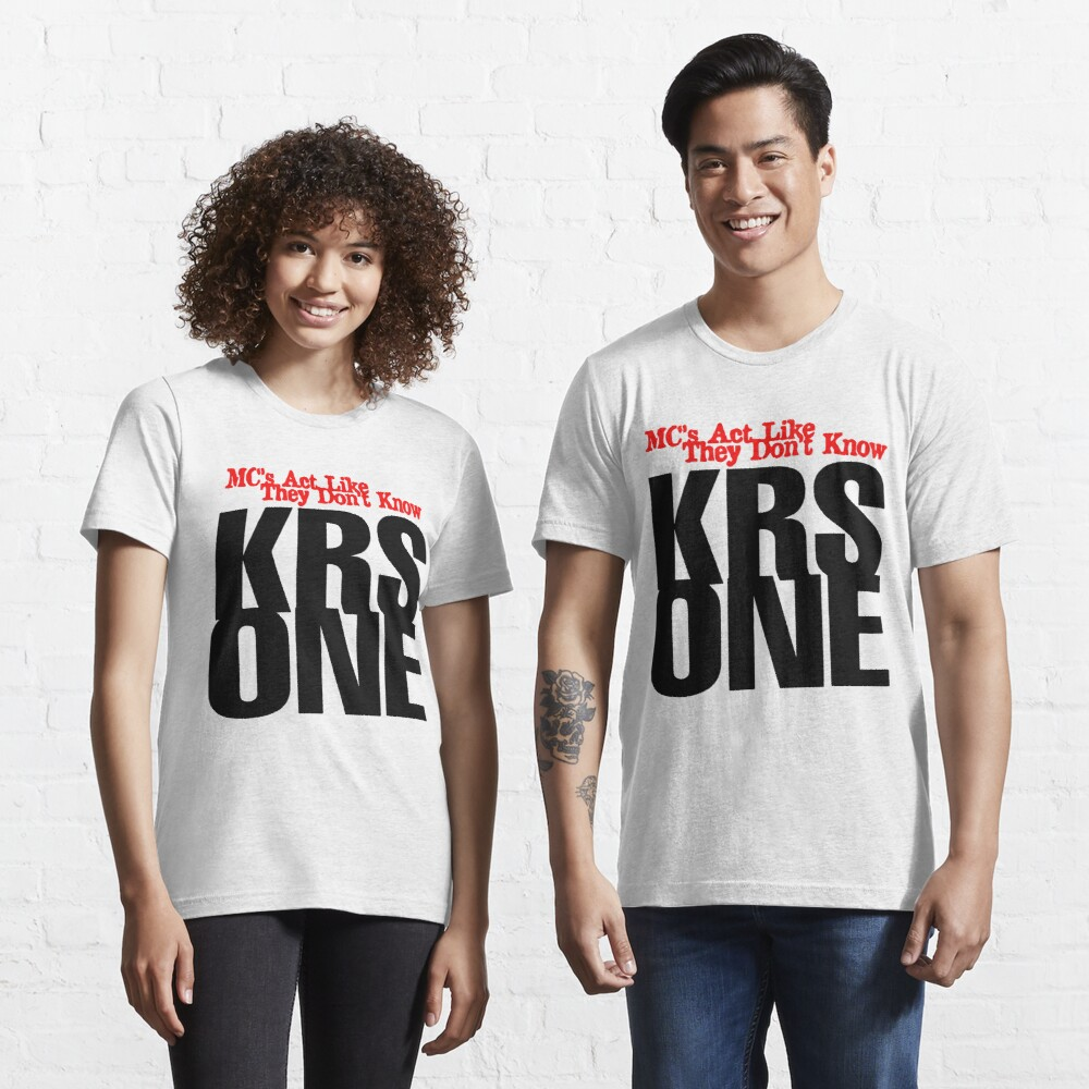 KRS One - Mcs Act like they don't Know Essential T-Shirt