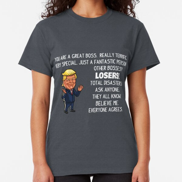 Funny Trump Gifts For Boss Classic T-Shirt