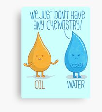 No Chemistry Canvas Print