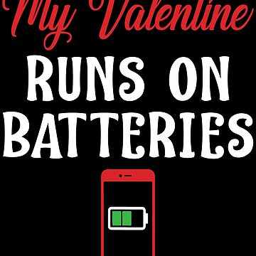My Valentine Runs On Battery Divertido contra el Día de San Valentín de InsaneBrainProd