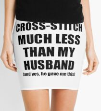 Cross-Stitch Wife Funny Valentine Gift Idea For My Spouse From Husband I Love Mini Skirt
