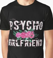 Psycho Girlfriend Graphic T-Shirt
