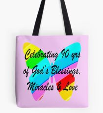 BLESSED BY GOD FOR 90 YEARS Tote Bag