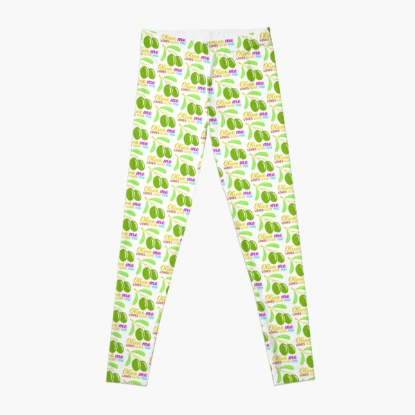 Olive Me Love Olive You Foodie Funny Quote Leggings