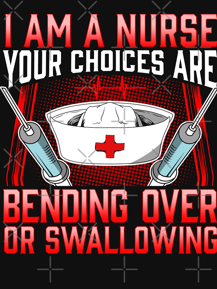 Nurse Bend Over or Swallow by frittata