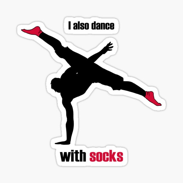 I also dance with socks Pegatina