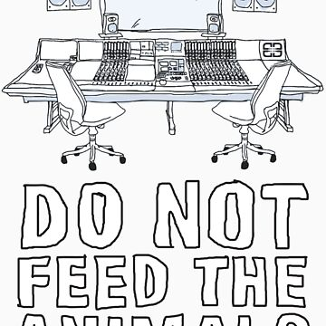 Do Not Feed The Animals by DieselLaws