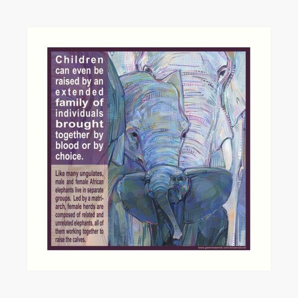 It Takes a Herd to Raise a Child (African Elephant) Art Print