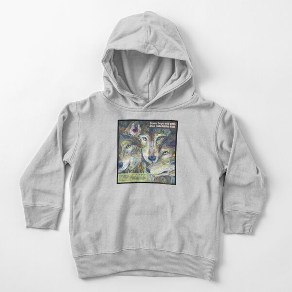 Not Necessarily a Lone Wolf (Gray Wolf) Toddler Pullover Hoodie