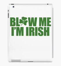 Blow Irish Funny TShirt Epic T-shirt Humor Tees Cool Tee iPad Case/Skin