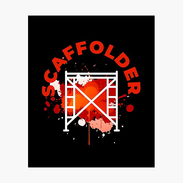 Scaffolding occupations shirt Photographic Print