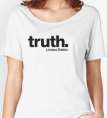 truth. {Limited Edition} Women's Relaxed Fit T-Shirt