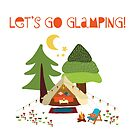 Happy Camping Glamping by Sandra Hutter