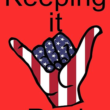 Keeping it Real Shaka by stickersandtees