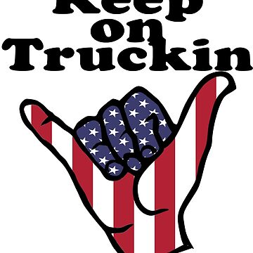 Keep on Trucking Shaka by stickersandtees