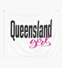 Queensland Girl Australia Raised Me Wall Tapestry