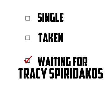 Waiting For Tracy Spiridakos by NessaElanesse