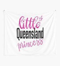 Little Queensland Princess Australia Raised Me Wall Tapestry