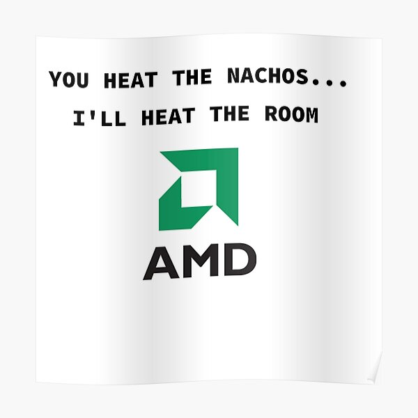 Cold LAN party? Fear no more! The AMD gamer is here :P   Poster